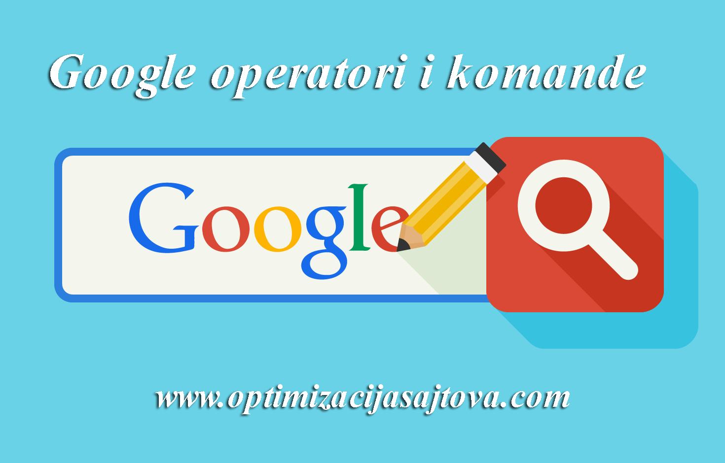operatori i komande za google